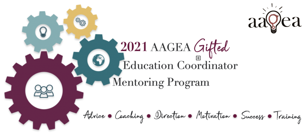 Register Now! 2021 AAGEA Gifted Education Coordinator Mentoring Program